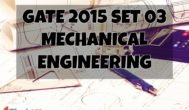 GATE 2015 ME - SET 3 - Complete Solutions